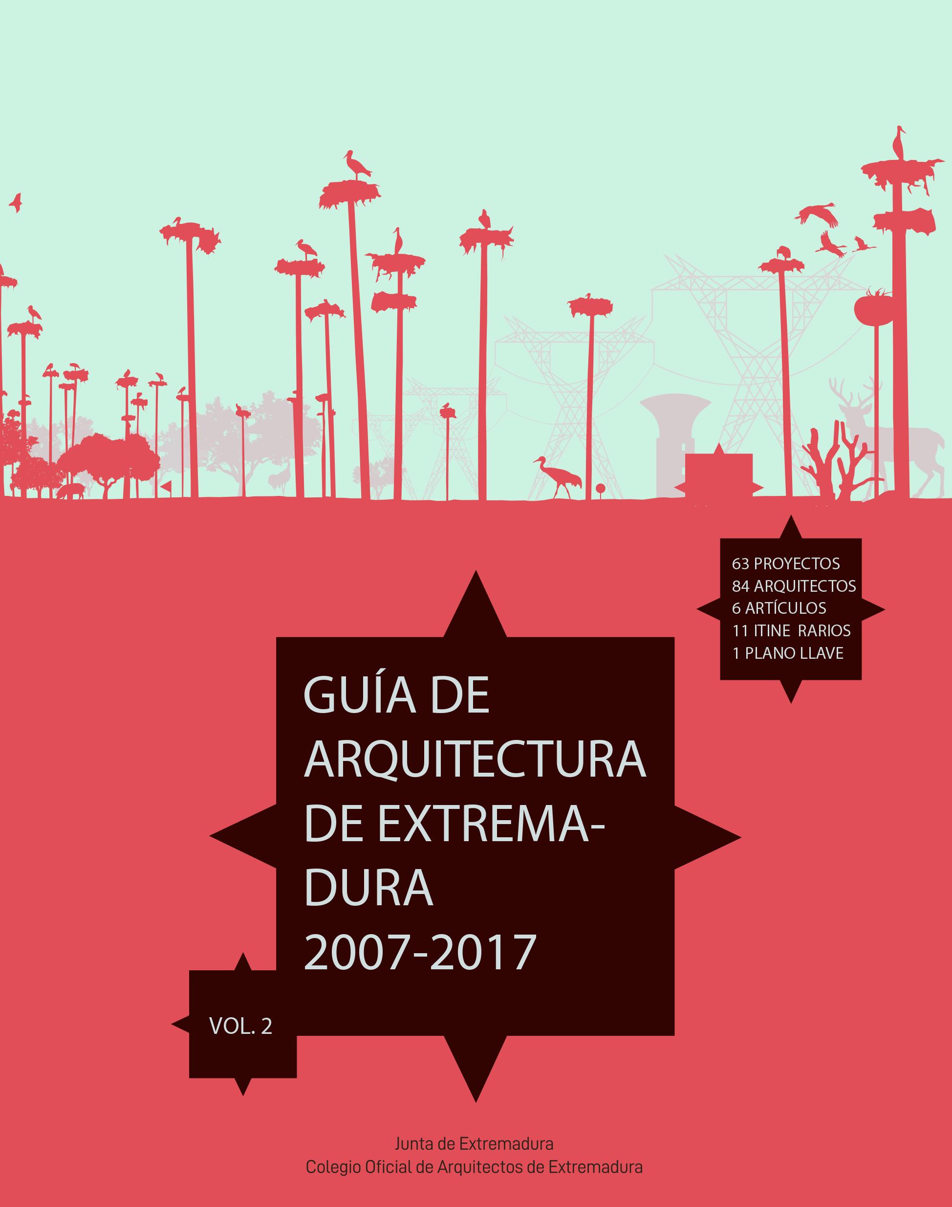 Guia de Arquitectura Contemporanea de Extremadura 2007-2017 - GACE vol.2
